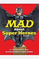 MAD About Superheroes Vol. 2 (English Edition) Format Kindle