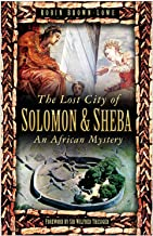 Lost City of Solomon & Sheba: An African Mystery