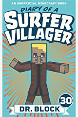 Diary of a Surfer Villager: Book 30: (an unofficial Minecraft book) Kindle Edition
