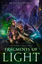Fragments of Light (The Spectrum of Magic Book 1)
