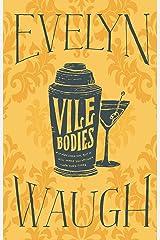 Vile Bodies Kindle Edition
