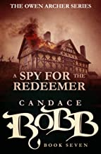 A Spy for the Redeemer (The Owen Archer Series Book 7)
