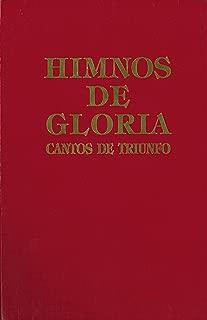 Himnos de Gloria Cantos de Triunfo (Spanish Edition)