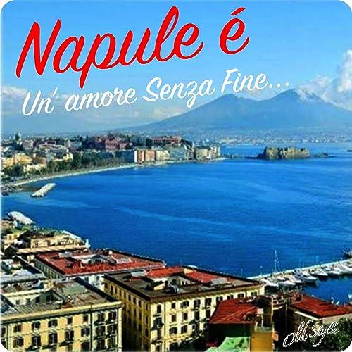 il migliore disegni attraenti il più grande sconto Napule e' (Un' amore senza fine) by Various artists on ...