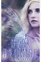 Dark Promise (The Between Worlds Series Book 1) Kindle Edition