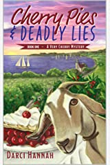 Cherry Pies & Deadly Lies: Book1 in A Very Cherry Mystery Series Kindle Edition