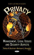 Privacy: Management, Legal Issues & Security Aspects