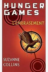 Hunger Games, tome 2 : L'embrasement - version française (Pocket Jeunesse) Format Kindle
