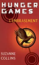 Hunger Games, tome 2 : L'embrasement - version française (Pocket Jeunesse)