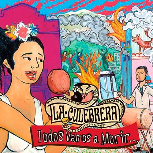 Todos Vamos a Morir de La Culebrera en Amazon Music - Amazon.es