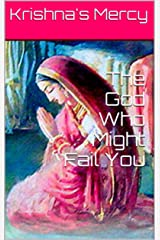 The God Who Might Fail You (The Supreme Person Book 3) Kindle Edition