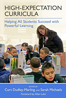 High-Expectation Curricula: Helping All Students Succeed with Powerful Learning