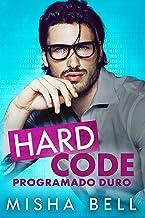 Hard Code - Programado duro (Spanish Edition)