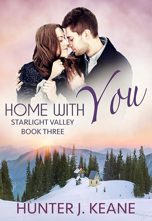 囚人押す王室Home with You (Starlight Valley Book 3) (English Edition)
