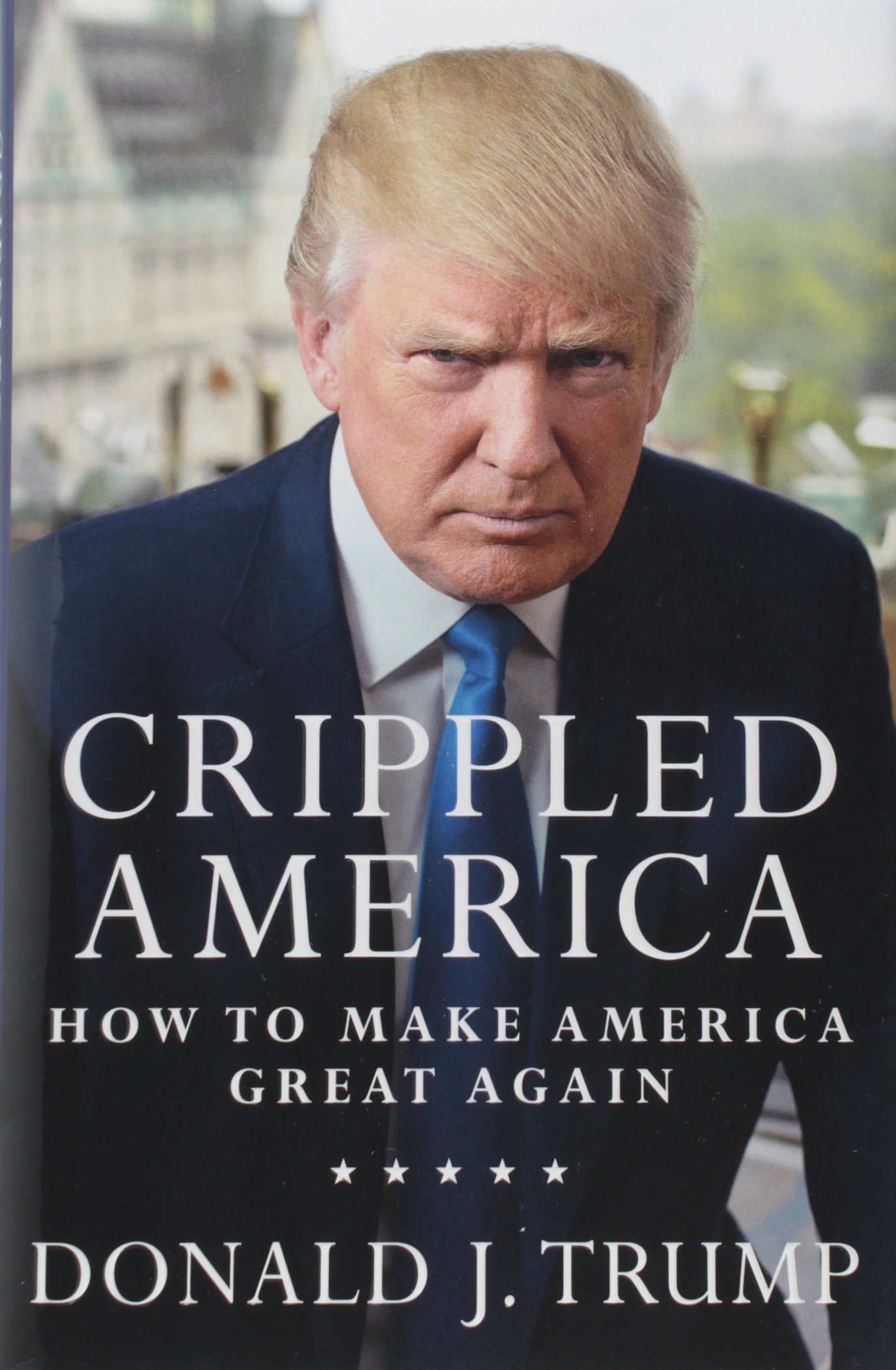 Image OfCrippled America: How To Make America Great Again
