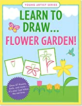 Learn To Draw Flower Garden! (Easy Step-by-Step Drawing Guide) (Young Artist Series)