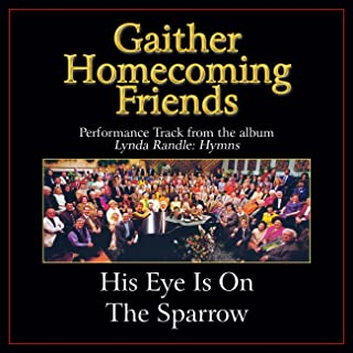 Best his eye is on the sparrow bill gaither Reviews