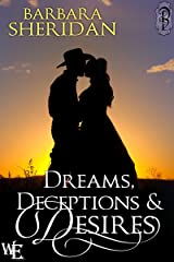 Dreams, Deceptions and Desires (Western Escape Book 5) Kindle Edition