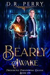 Bearly Awake (Providence Paranormal College Book 1) Kindle Edition
