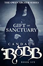 A Gift of Sanctuary (The Owen Archer Series Book 6)