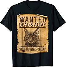Wanted Dead Or Alive Schrodinger's Cat Funny Science Shirt