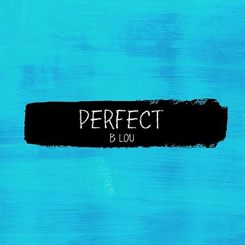 Perfect (Instrumental) by B Lou on Amazon Music - Amazon com