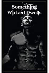 Something Wicked Dwells Kindle Edition