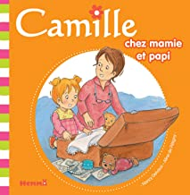 Camille chez mamie et papi T32 (French Edition)