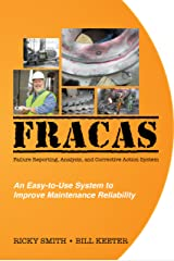 FRACAS; Failure Reporting, Analysis, Corrective Action System Paperback