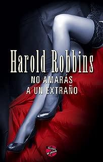 No amarás a un extraño (Spanish Edition)