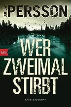 Wer zweimal stirbt: Kriminalroman (Die Bäckström-Serie 4) (German Edition)