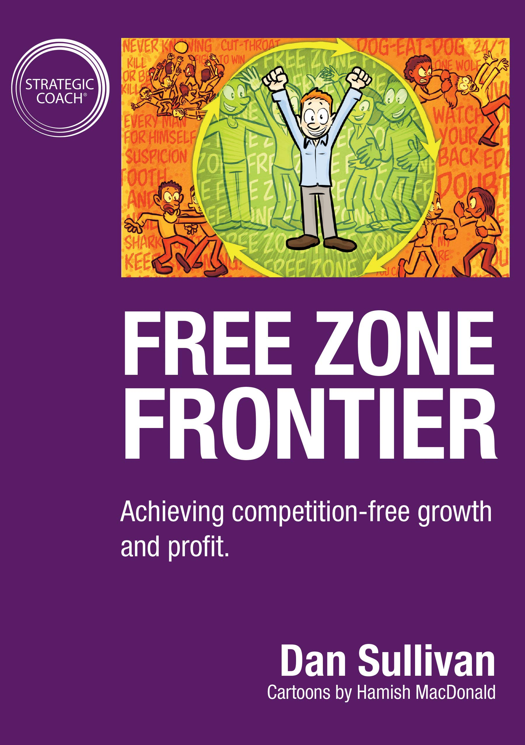 Free Zone Frontier: Achieving competition-free growth and profit