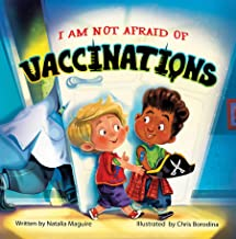 I am not afraid of vaccinations