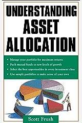 Understanding Asset Allocation Kindle Edition