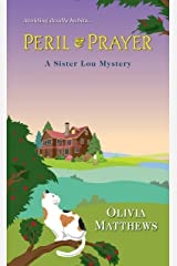 Peril & Prayer (A Sister Lou Mystery Book 2) Kindle Edition