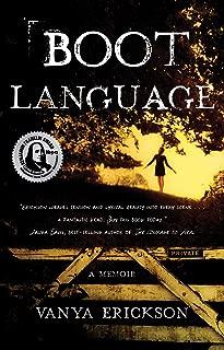 Boot Language: A Memoir