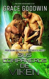 Sus compañeros de Viken (Programa de Novias Interestelares® nº 11) (Spanish Edition)