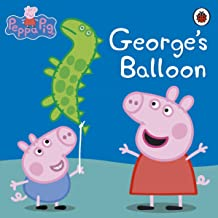 Peppa Pig: George's Balloon (English Edition)