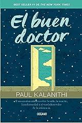 El buen doctor (Para estar bien) (Spanish Edition) Kindle Edition