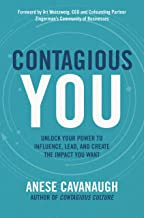 Contagious You: Unlock Your Power to Influence, Lead, and Create the Impact You Want (English Edition)