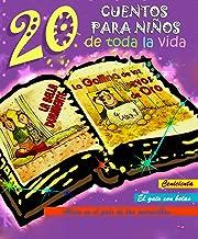20 cuentos para niños de toda la vida (Spanish Edition)