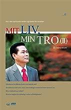 Mit Liv, Min Tro Ⅱ (Danish Edition)