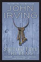 Setting Free the Bears: A Novel (Ballantine Reader's Circle)