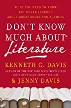 Don't Know Much About Literature: What You Need to Know but Never Learned About Great Books and Authors (Don't Know Much About Series)