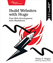 Build Websites with Hugo: Fast Web Development with Markdown (English Edition)