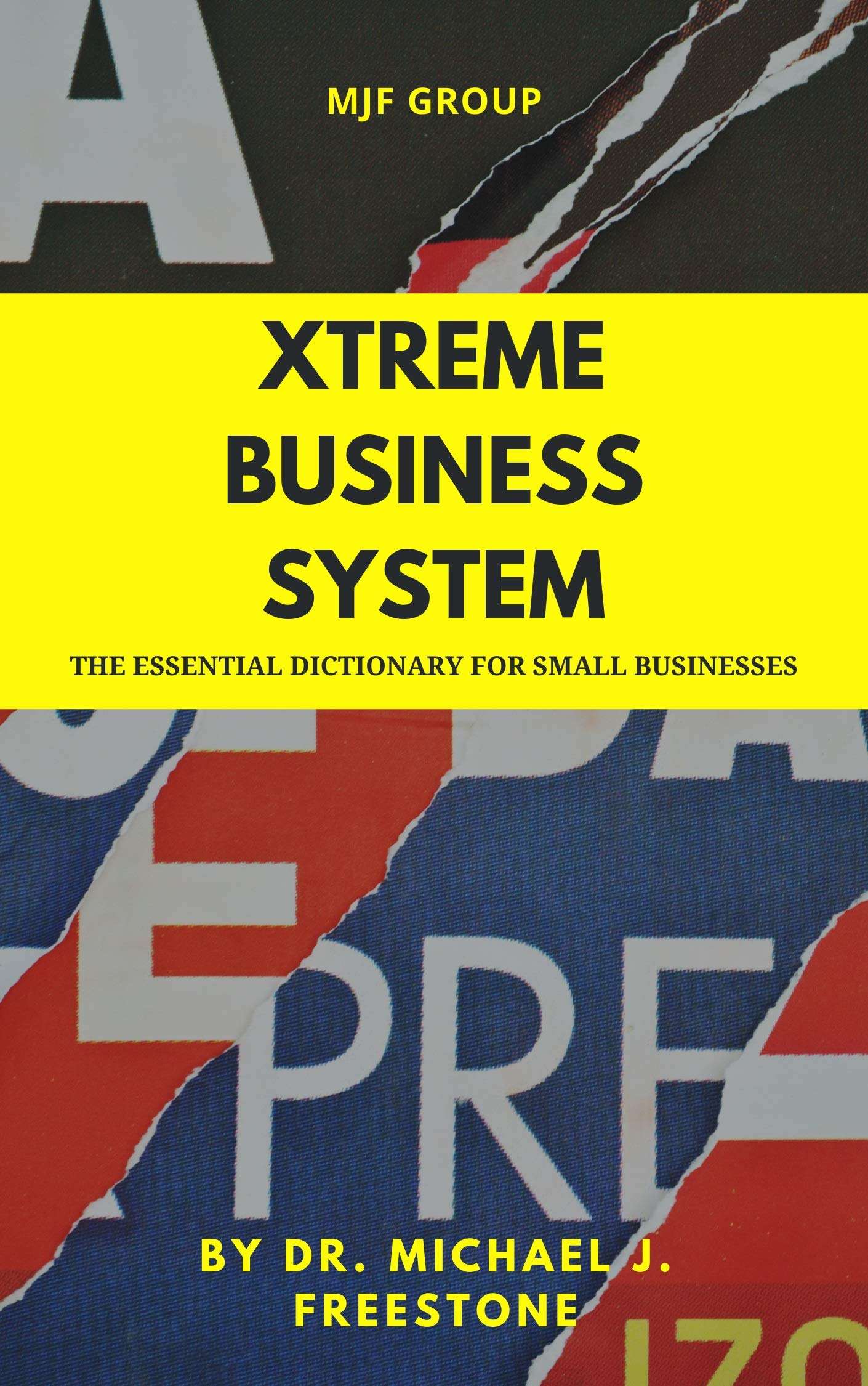 Xtreme Business System : Power strategies to catapult your business to the next level (Xtreme Business Systems Series 1)
