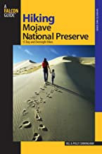 Hiking Mojave National Preserve: 15 Day And Overnight Hikes (Regional Hiking Series)