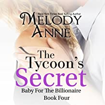 The Tycoon's Secret: Baby for the Billionaire, Book 4