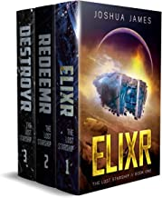 The Lost Starship: Books 1-3 Complete Saga: Elixr - Redeemr - Destroyr