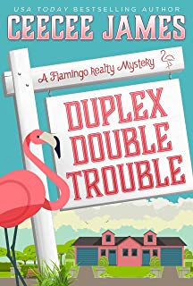 Duplex Double Trouble (A Flamingo Realty Mystery Book 4)